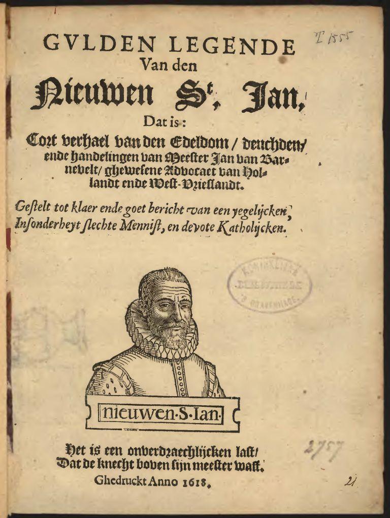 Titelpagina van de 'Gvlden legende Van den Nieuwen St, Jan', het zeer felle pamflet tegen Johan van Oldenbarnevelt.